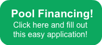 Pool Financing! Click here and fill out
