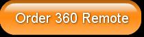 Order 360 Remote
