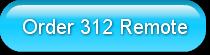 Order 312 Remote