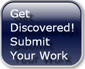 Get Discovered!Submit Your Work