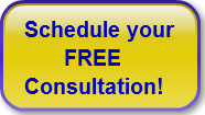 Schedule your       FREE Consultation!