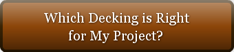 Which Decking is Right        for My Pro