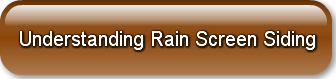 Understanding Rain Screen Siding