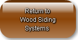 Return to Wood Siding    Systems