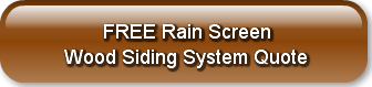 FREE Rain Screen Wood Siding Syste