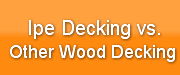 ipe-decking-vs-other-wood-decking