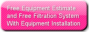 Free Equipment Estimate and Free Filtrat