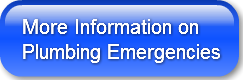 More Information onPlumbing Emergencies