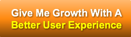 give-me-growth-with-abetter-user-experie