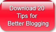 download-20-tips-for-better-bloggi