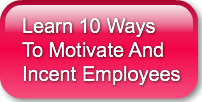 learn-10-waysto-motivate-andincent-emplo