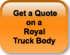 Get a Quote      on a     Royal Truck Bo
