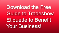 Download the FreeGuide to TradeshowEtiqu