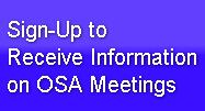 Sign-Up toReceive Information on OSA Mee