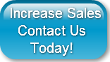 Increase Sales  Contact Us     Today!