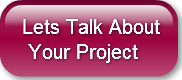 Lets Talk About Your Project