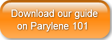 download-our-guide-on-parylene-101