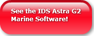 See the IDS Astra G2 Marine Software!
