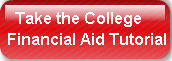 Take the CollegeFinancial Aid Tutorial