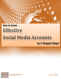 Create and Use Effective Social Media Accounts in 3 Simple Steps