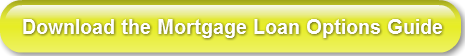 download-the-mortgage-loan-options-guide