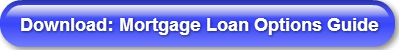 download-mortgage-loan-options-guide