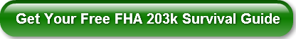 get-your-free-fha-203k-survival-guide