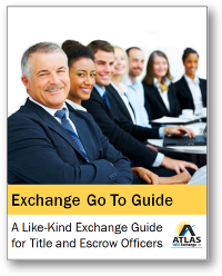 a-like-kind-exchange-go-to-guide-for-title-and-esc