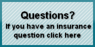 Questions?If you have an insurance