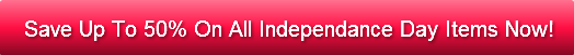 Save Up To 50% On All Independance Day I