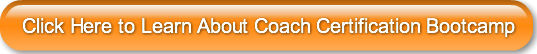 Click Here to Learn About Coach Certific