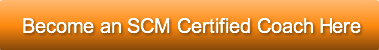 Become an SCM Certified Coach Here