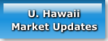 U. HawaiiMarket Updates
