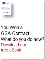 You Won a GSA Contract!What do you do no