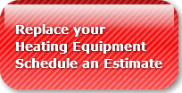 Replace your Heating EquipmentSchedule a