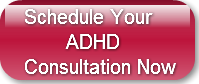 Schedule Your        ADHDConsultation No