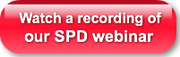Watch a recording of   our SPD webinar
