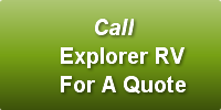 Call   Explorer RV   For A Quote