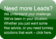 Need more Leads?We understand your chall