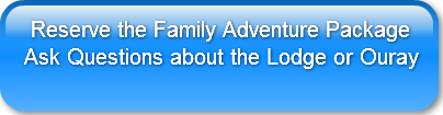 Reserve the Family Adventure PackageAsk