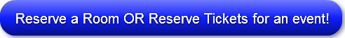 reserve-a-room-or-reserve-tickets-for-an