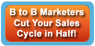 Button - B to B Marketing - Cut Your Sales Cycle