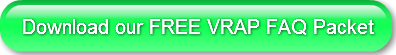 Download our FREE VRAP FAQ Packet
