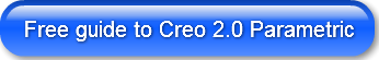 Free guide to Creo 2.0 Parametric