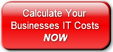 Calculate Your Businesses IT Costs
