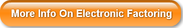 More Info On Electronic Factoring