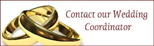 Contact our Wedding Coordinator