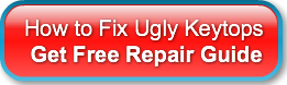 How to Fix Ugly Keytops Get Free Repair