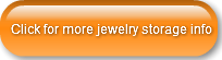 click-for-more-jewelry-storage-info