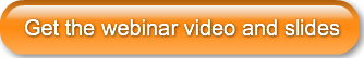 get-the-webinar-video-and-slides